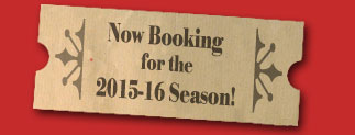 Now Booking for the 2011-2012 Season!